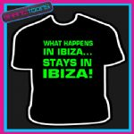 WHAT HAPPENS IN IBIZA LADS HOLIDAY STAG PARTY TSHIRT